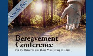 Save the Date: Bereavement Conference 2018 @ St. Frances de Chantal | Wantagh | New York | United States
