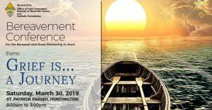 Bereavement Conference 2019 @ St. Patrick Parish | Huntington | New York | United States