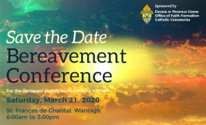 Bereavement Conference 2020 @ St. Frances de Chantal, Wantagh | Huntington | New York | United States