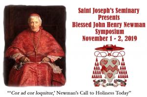 Saint Joseph's Seminary Presents Blessed John Henry Newman Symposium @ St. Joseph Seminary