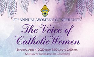 8th Annual Women's Conference - The Voice of Catholic Women @ Seminary of the Immaculate Conception | Lloyd Harbor | New York | United States