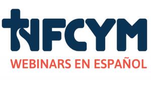 Webinars para apoyar los líderes de ministerio hispana y pastoral juvenil @ Online