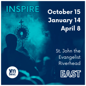 DRVC Youth Ministry Presents: INSPIRE EAST @ St. John the Evangelist